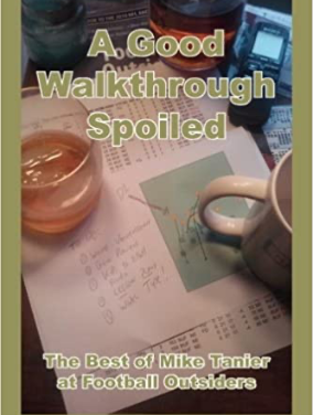 A Good Walkthrough Spoiled <br>- Mike Tanier